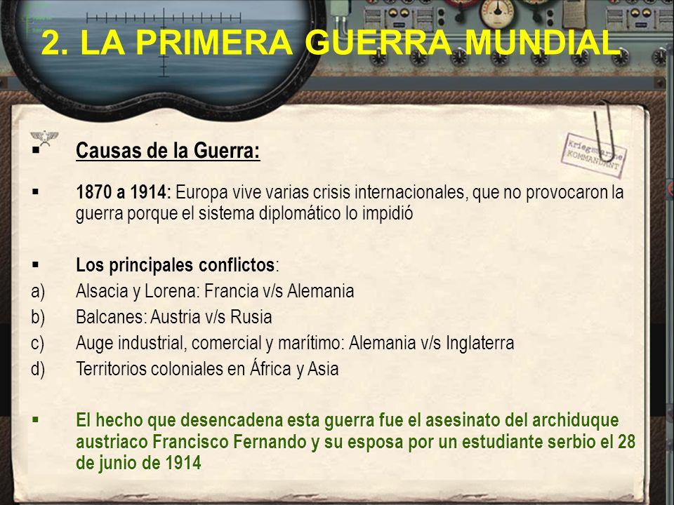 2. LA PRIMERA GUERRA MUNDIAL