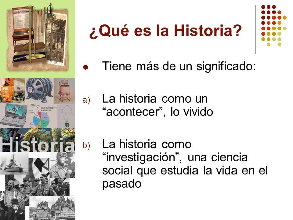 ¿Qué es la Historia Tiene más de un significado: