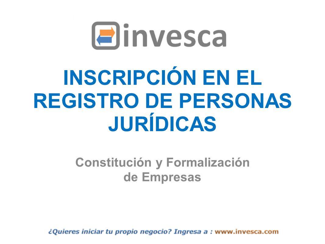 INSCRIPCIÓN EN EL REGISTRO DE PERSONAS JURÍDICAS