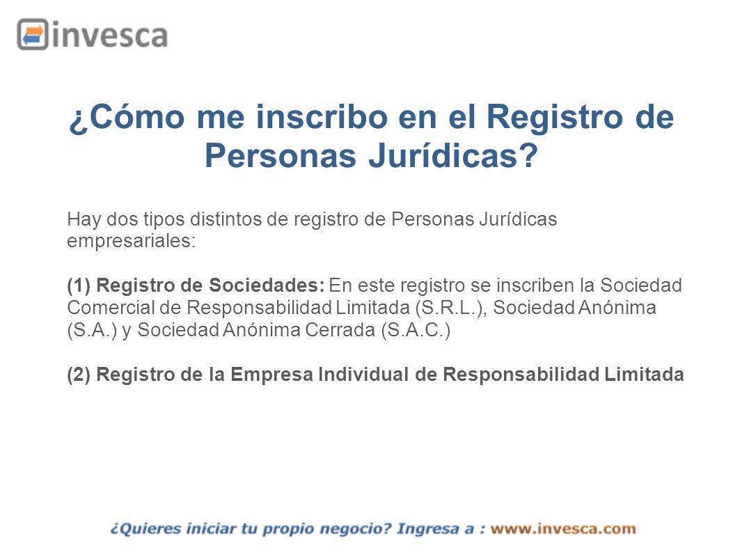 ¿Cómo me inscribo en el Registro de Personas Jurídicas