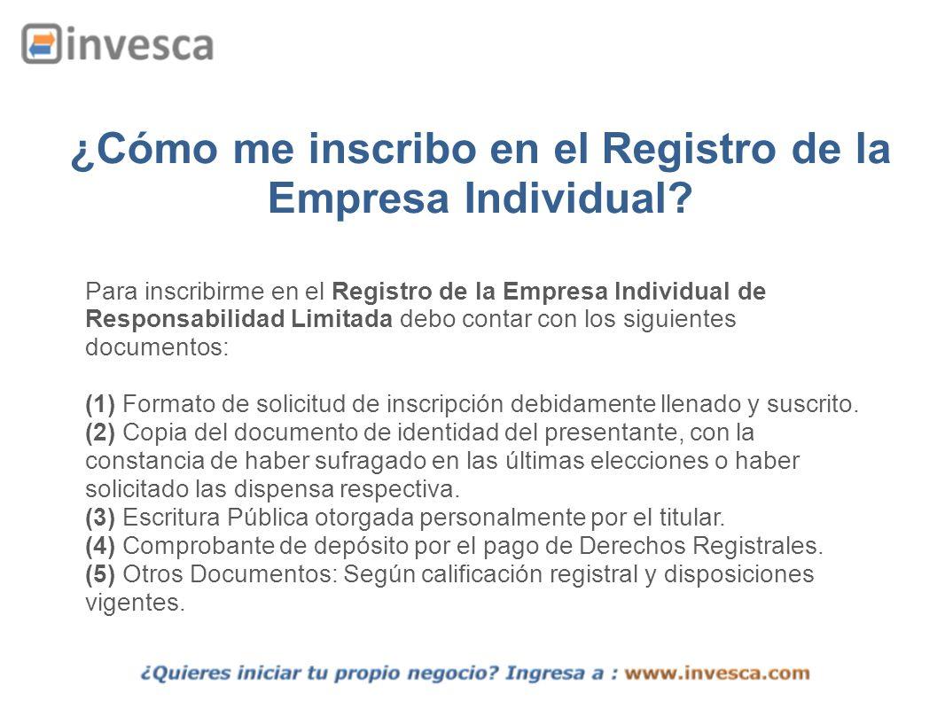 ¿Cómo me inscribo en el Registro de la Empresa Individual