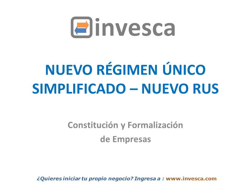 NUEVO RÉGIMEN ÚNICO SIMPLIFICADO – NUEVO RUS