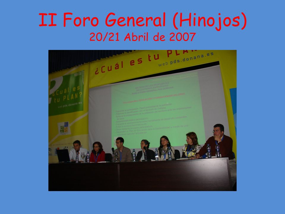 II Foro General (Hinojos) 20/21 Abril de 2007