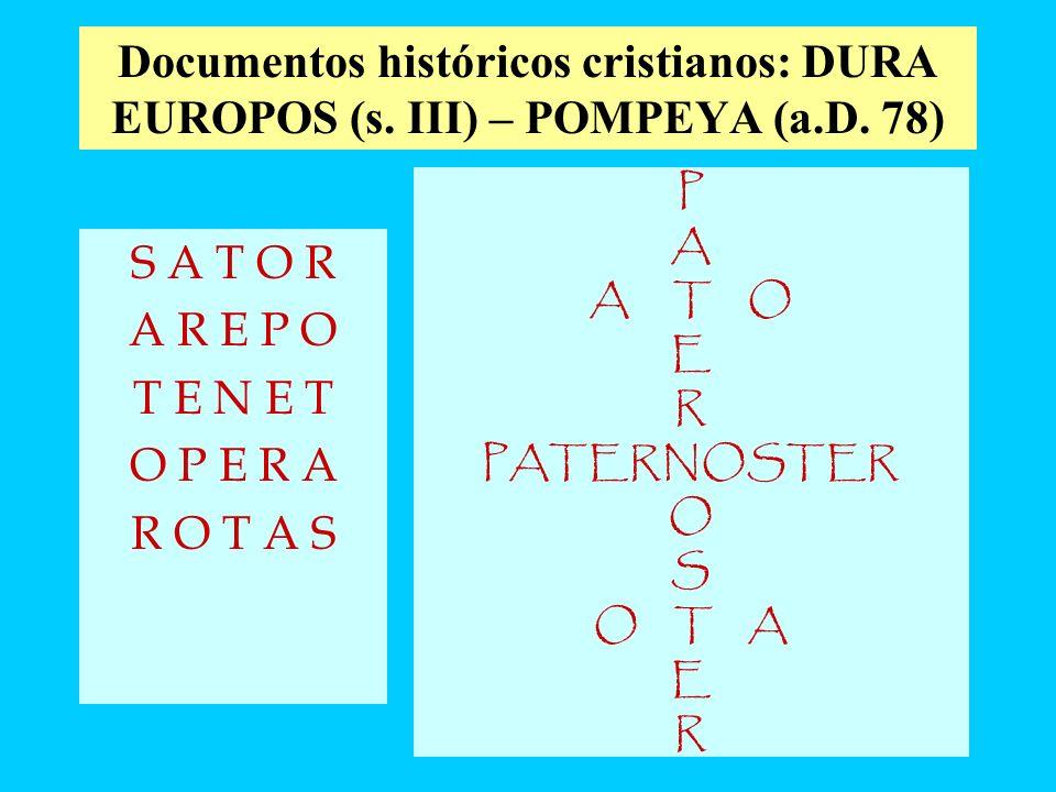 Documentos históricos cristianos: DURA EUROPOS (s. III) – POMPEYA (a.D. 78)