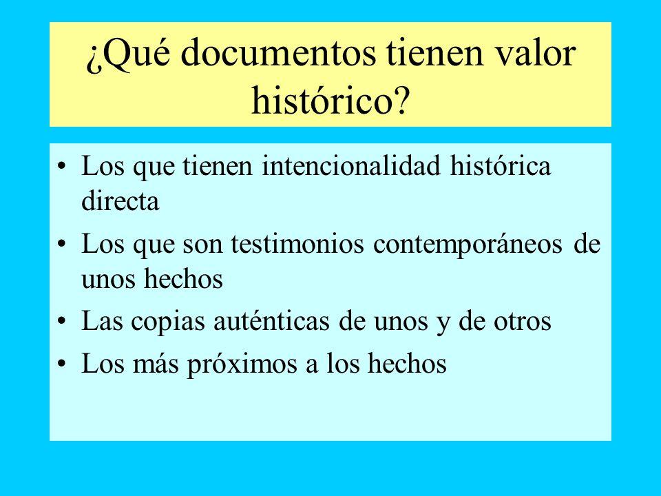 ¿Qué documentos tienen valor histórico