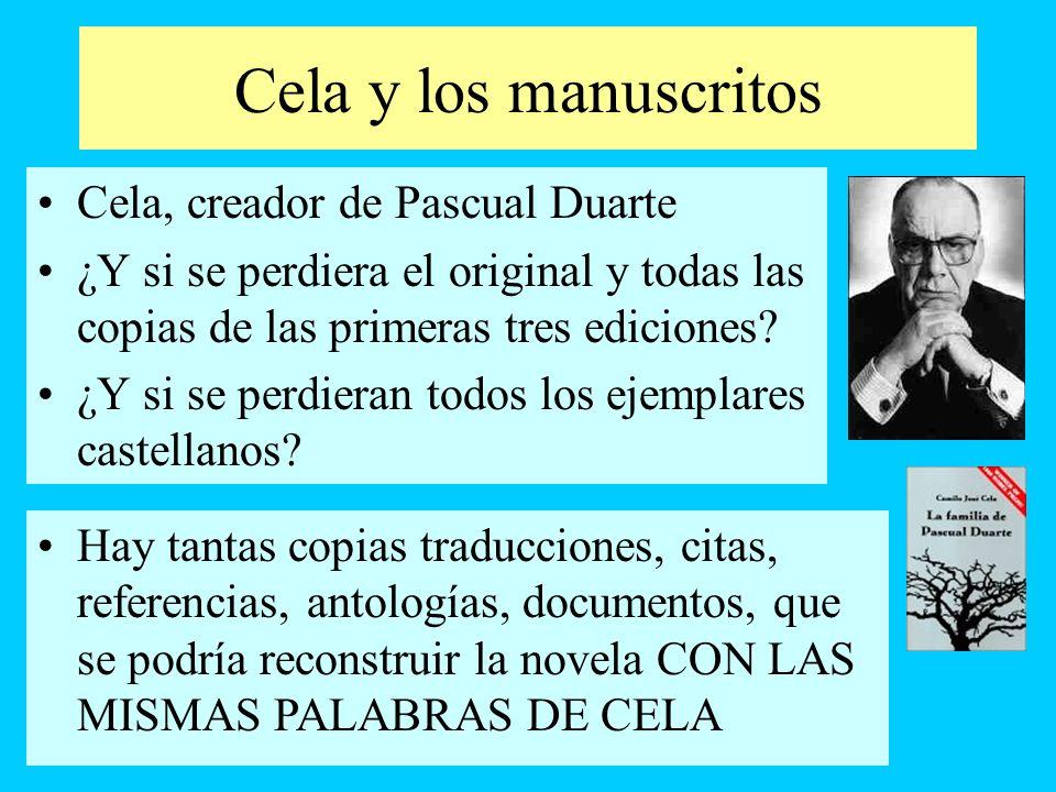 Cela y los manuscritos Cela, creador de Pascual Duarte