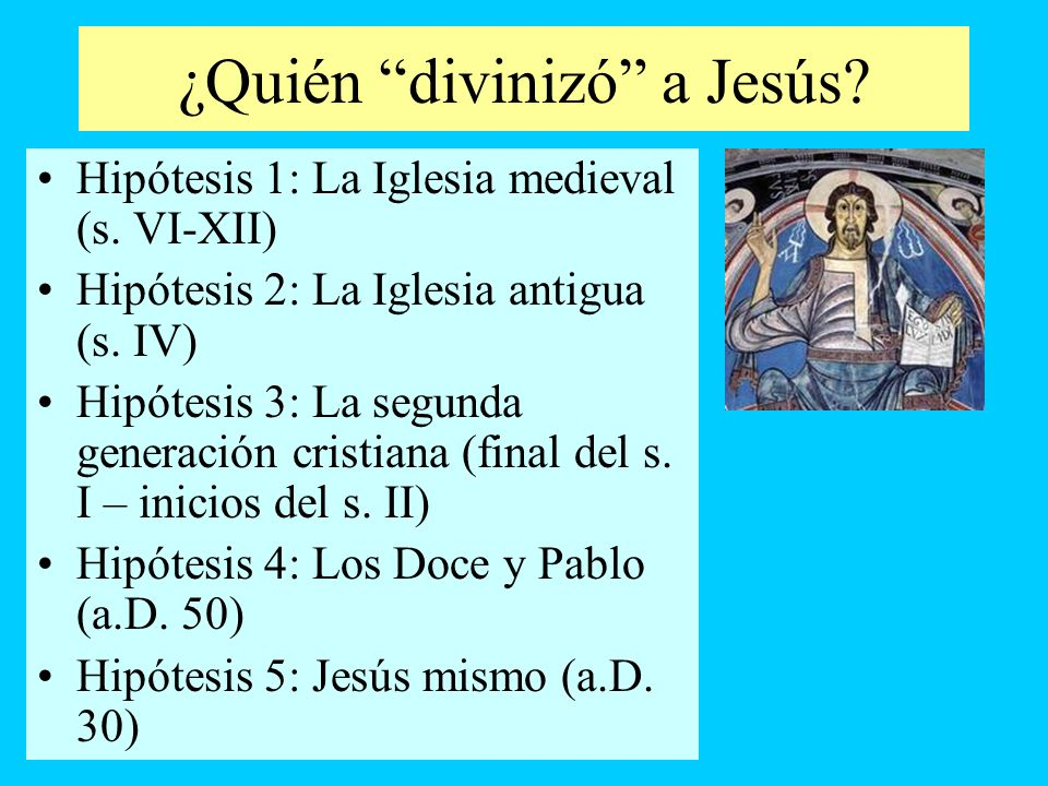 ¿Quién divinizó a Jesús
