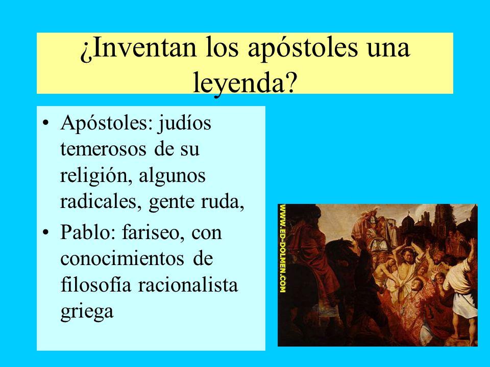 ¿Inventan los apóstoles una leyenda