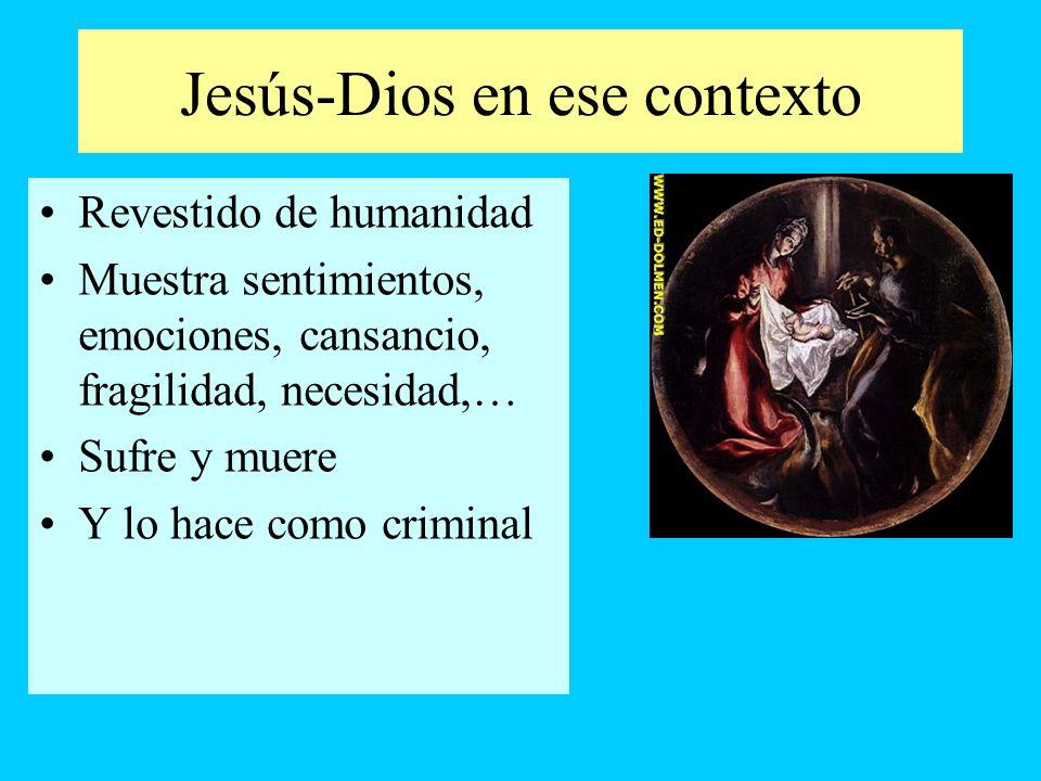 Jesús-Dios en ese contexto