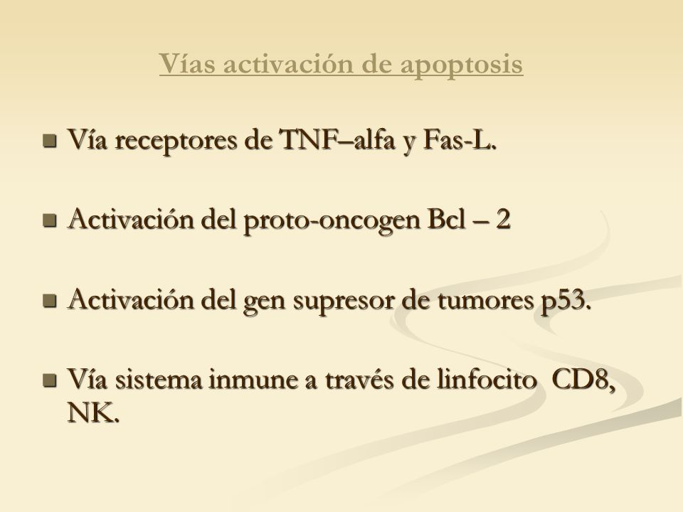 Vías activación de apoptosis