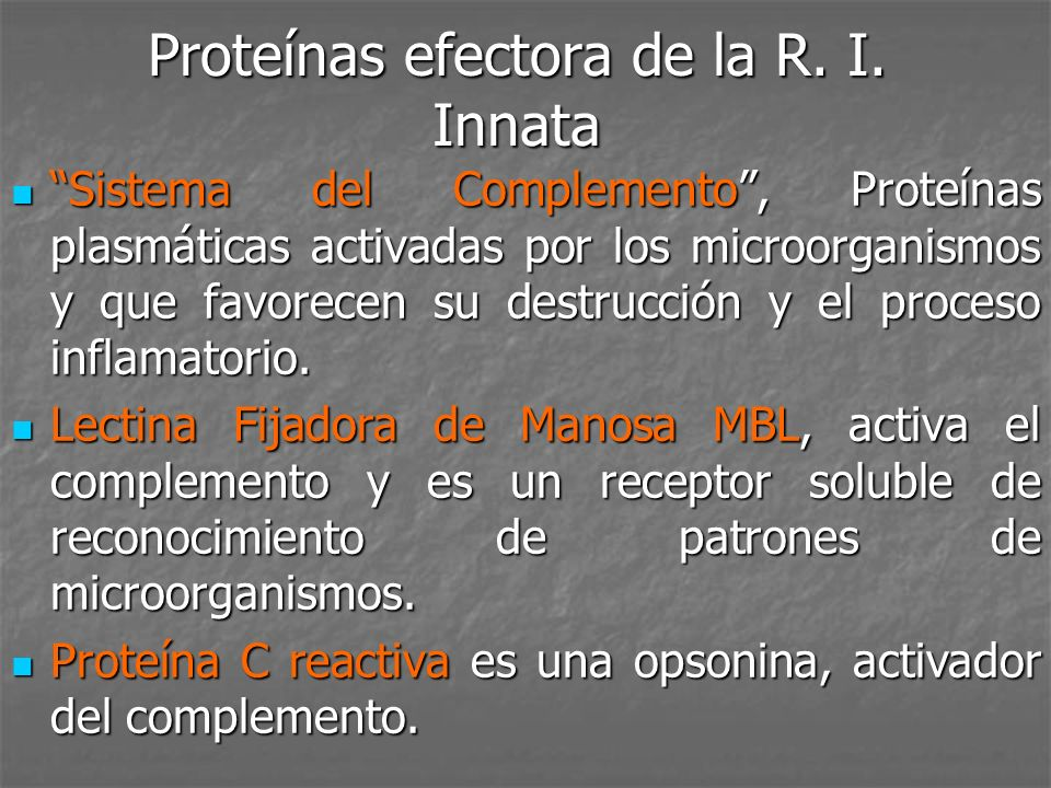 Proteínas efectora de la R. I. Innata