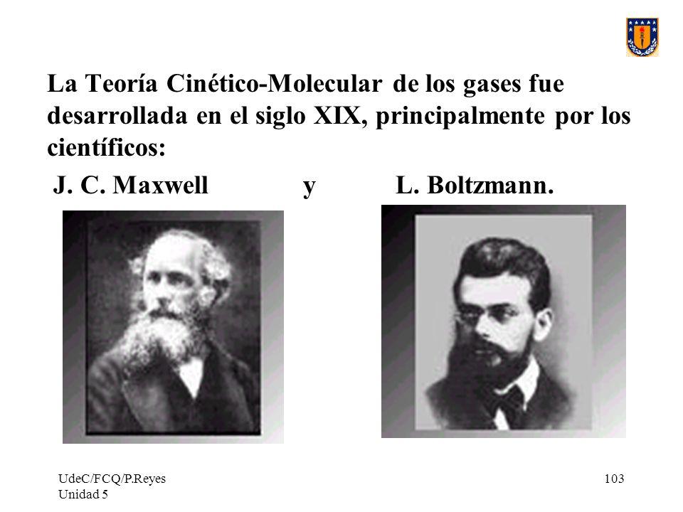 J. C. Maxwell y L. Boltzmann.