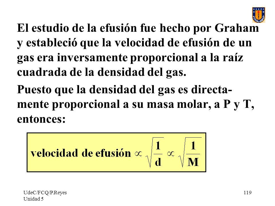 El estudio de la efusión fue hecho por Graham y estableció que la velocidad de efusión de un gas era inversamente proporcional a la raíz cuadrada de la densidad del gas.