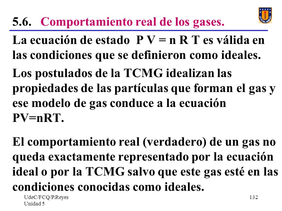 5.6. Comportamiento real de los gases.