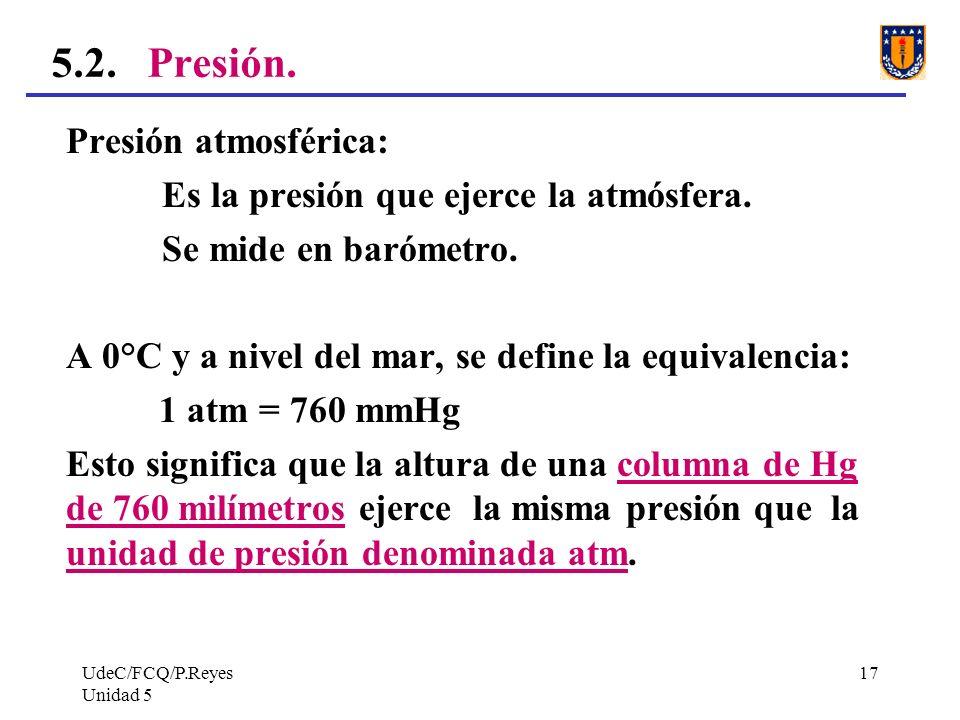 5.2. Presión. Presión atmosférica: