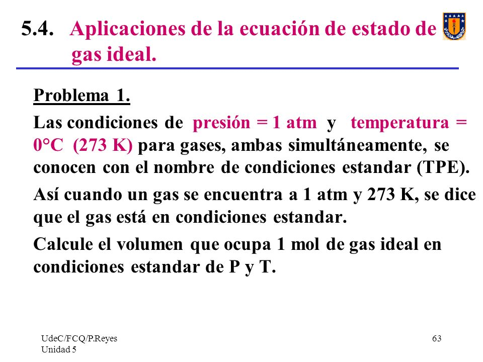 5.4. Aplicaciones de la ecuación de estado de gas ideal.
