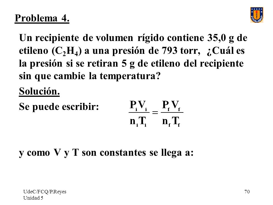 y como V y T son constantes se llega a: