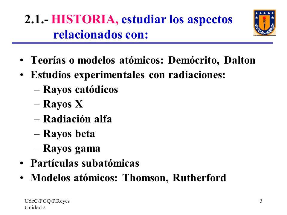 2.1.- HISTORIA, estudiar los aspectos relacionados con: