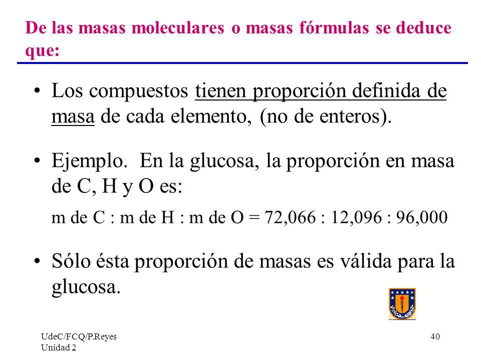 De las masas moleculares o masas fórmulas se deduce que: