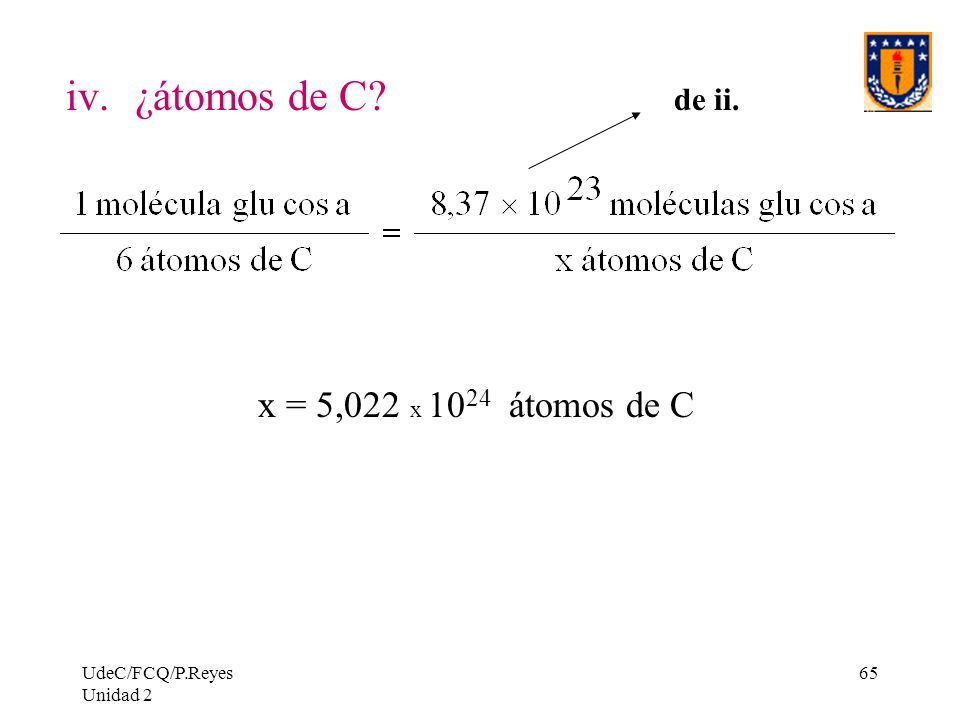 ¿átomos de C de ii. x = 5,022 x 1024 átomos de C