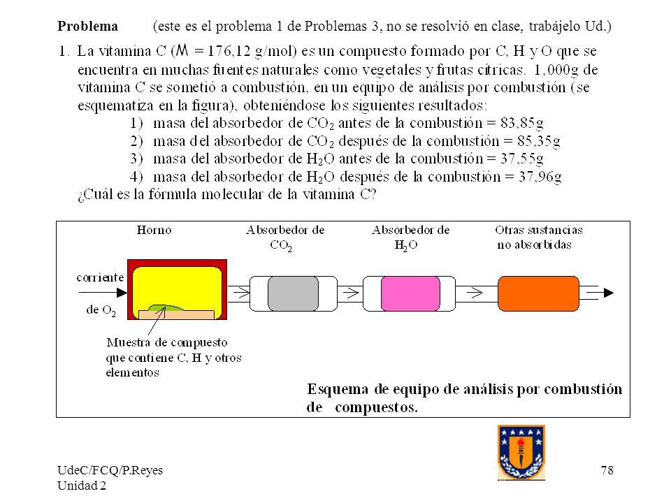 Problema (este es el problema 1 de Problemas 3, no se resolvió en clase, trabájelo Ud.)