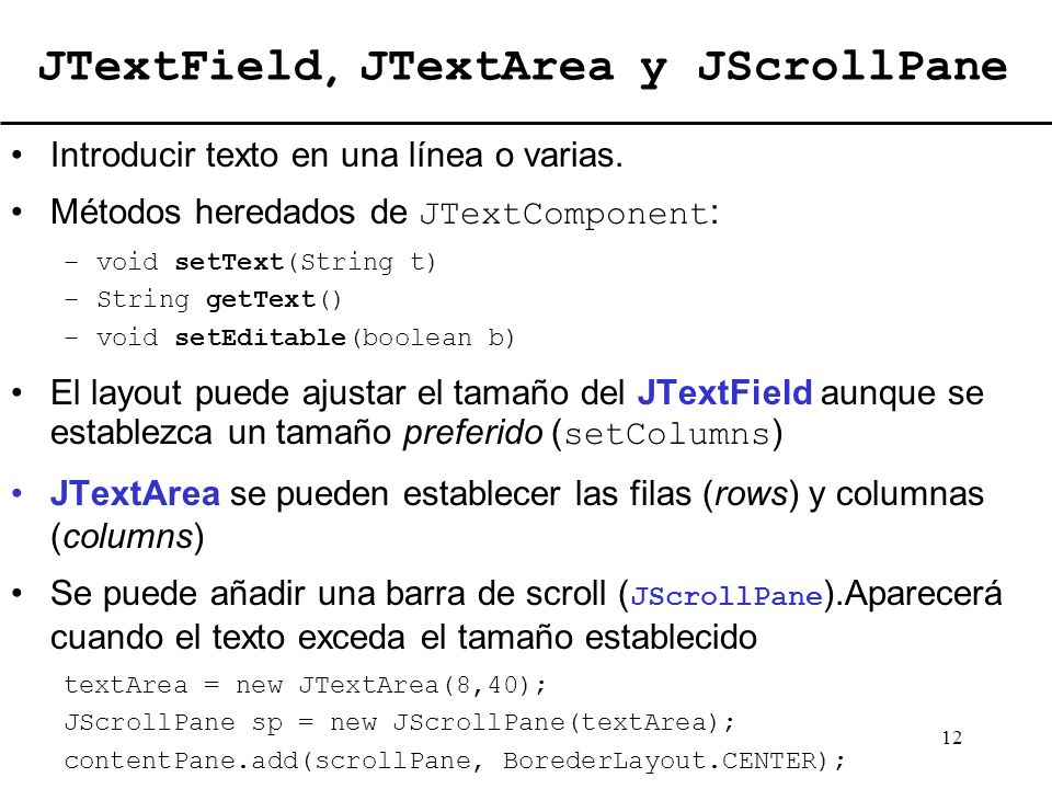 JTextField, JTextArea y JScrollPane