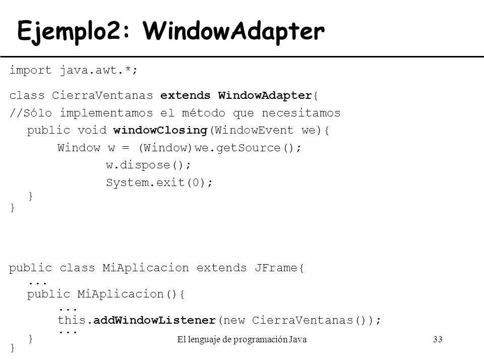 Ejemplo2: WindowAdapter