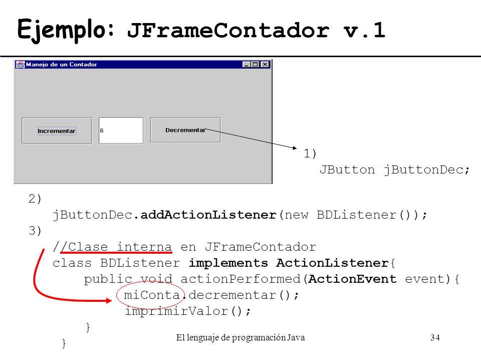 Ejemplo: JFrameContador v.1