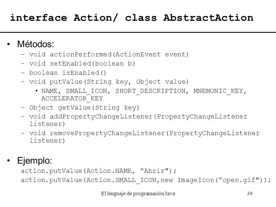 interface Action/ class AbstractAction