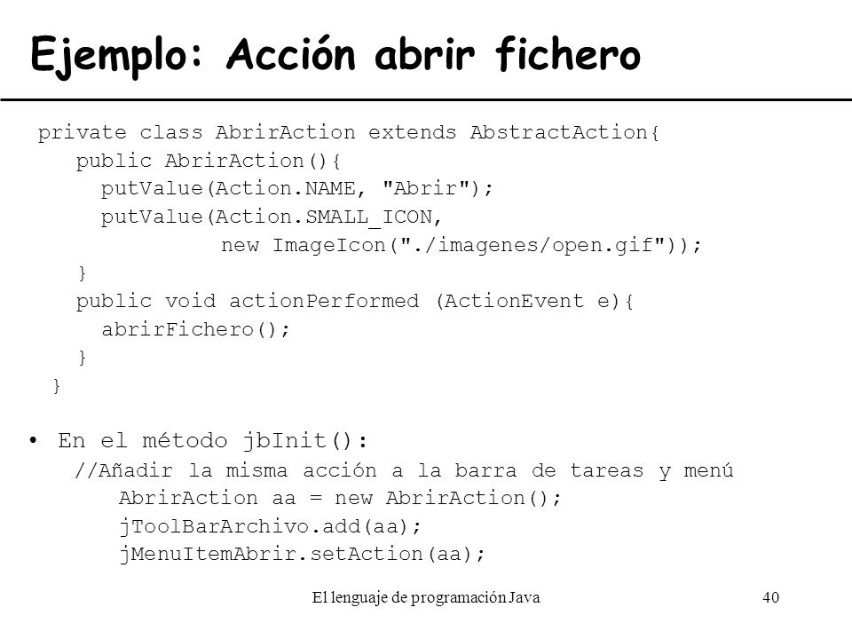 Ejemplo: Acción abrir fichero