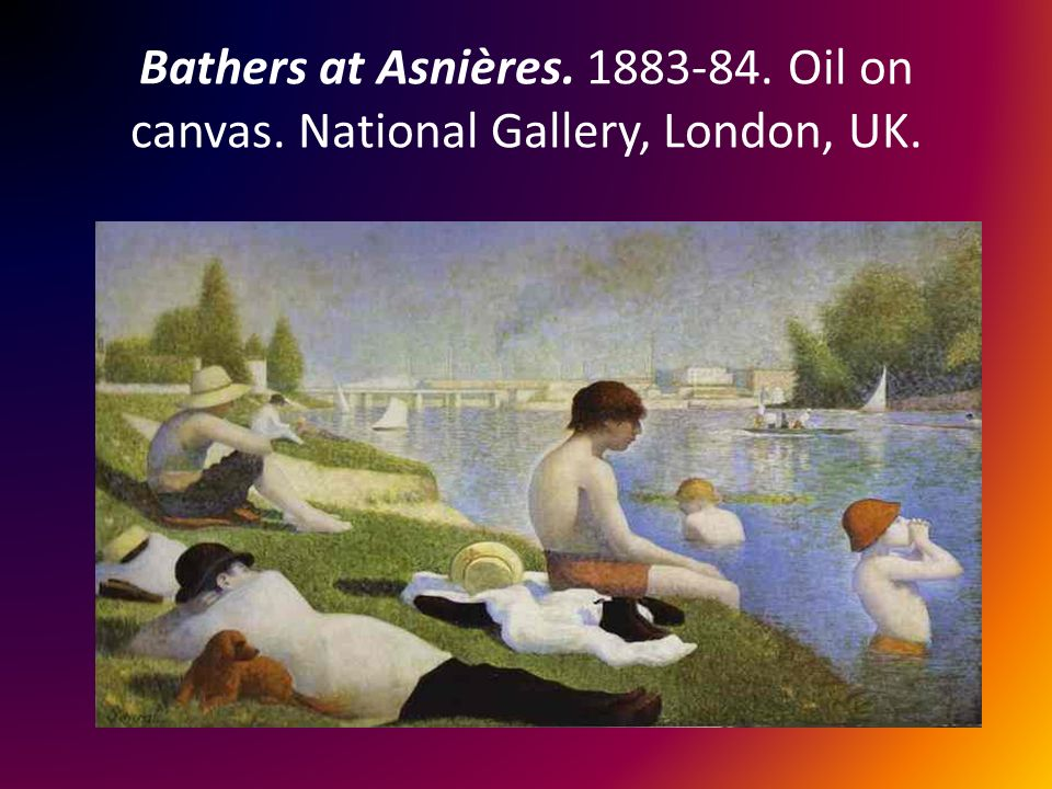Bathers at Asnières. 1883-84. Oil on canvas