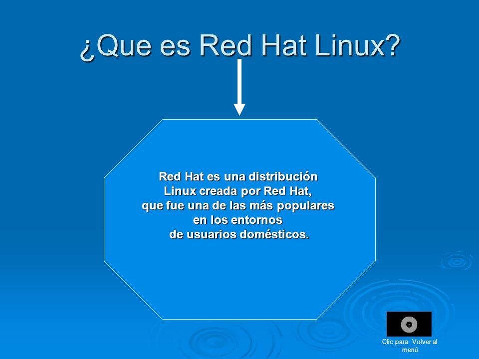 ¿Que es Red Hat Linux Red Hat es una distribución