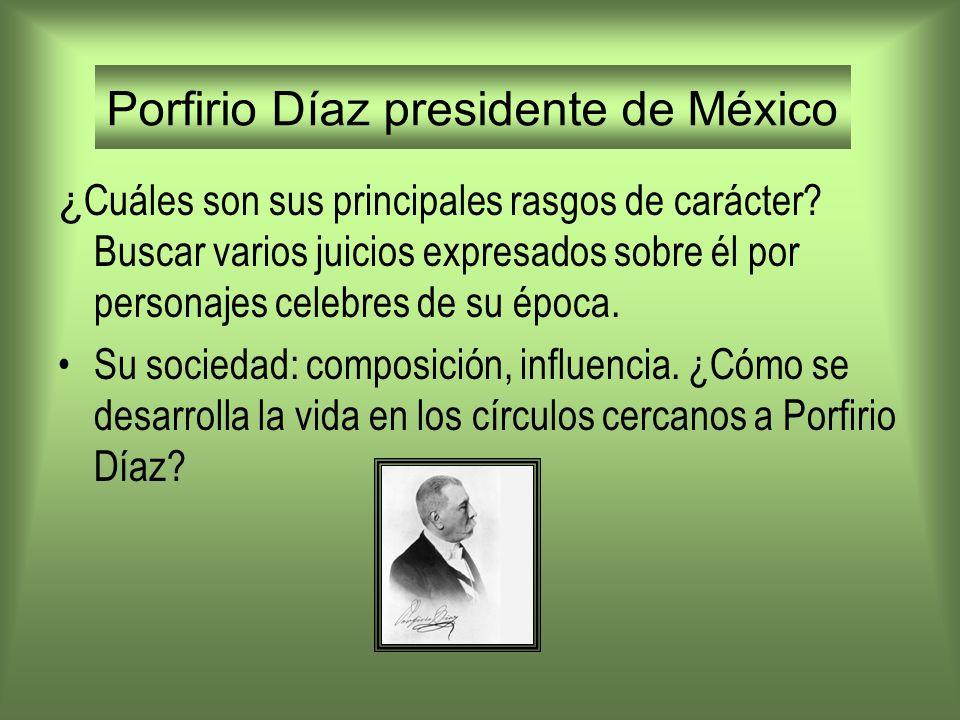 Porfirio Díaz presidente de México