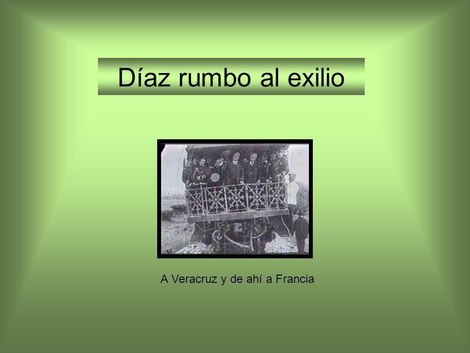 Díaz rumbo al exilio A Veracruz y de ahí a Francia