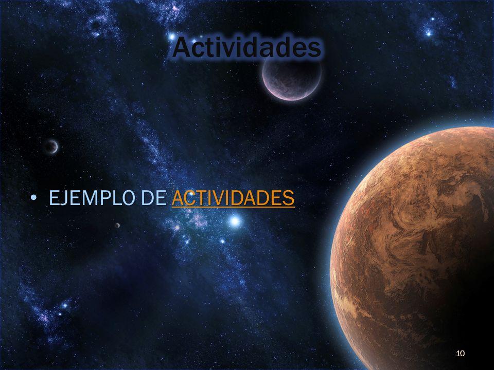 Actividades EJEMPLO DE ACTIVIDADES