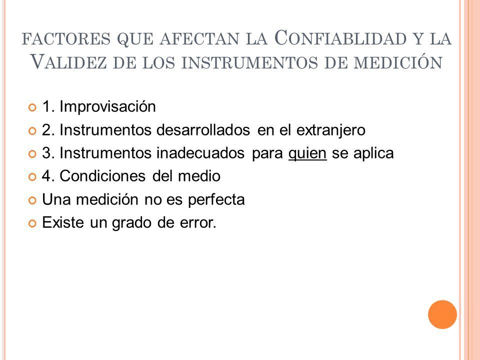 factores que afectan la Confiablidad y la Validez de los instrumentos de medición