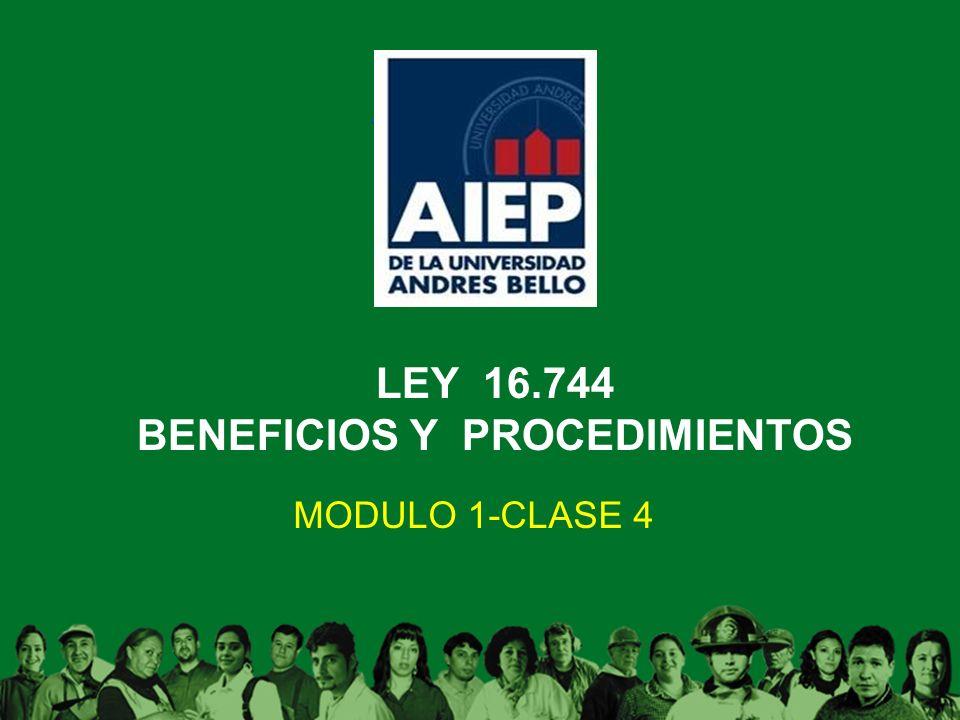LEY 16.744 BENEFICIOS Y PROCEDIMIENTOS
