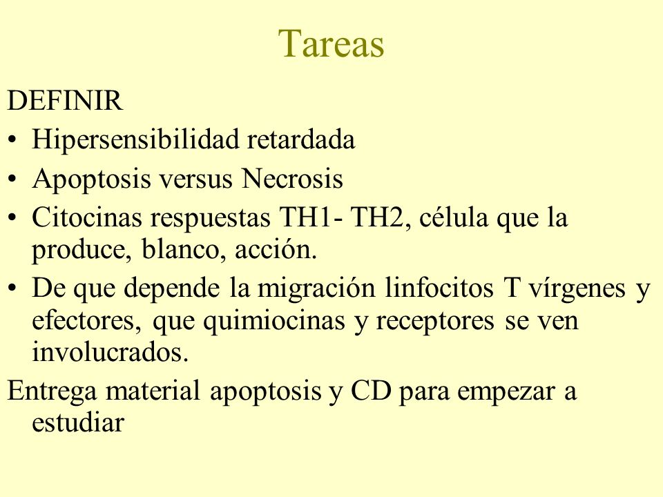 Tareas DEFINIR Hipersensibilidad retardada Apoptosis versus Necrosis