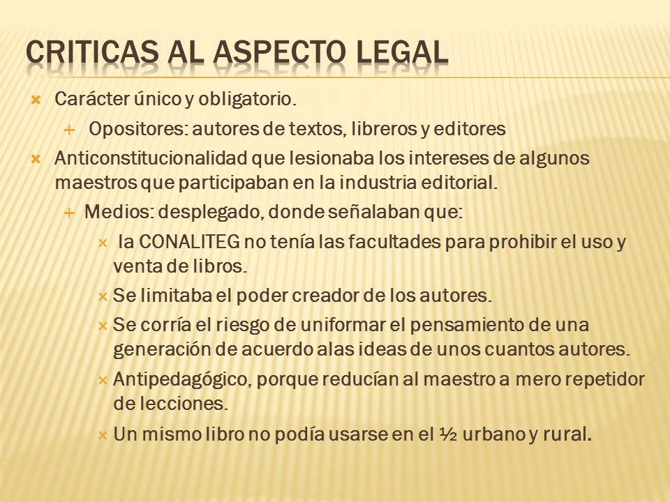 Criticas al aspecto legal