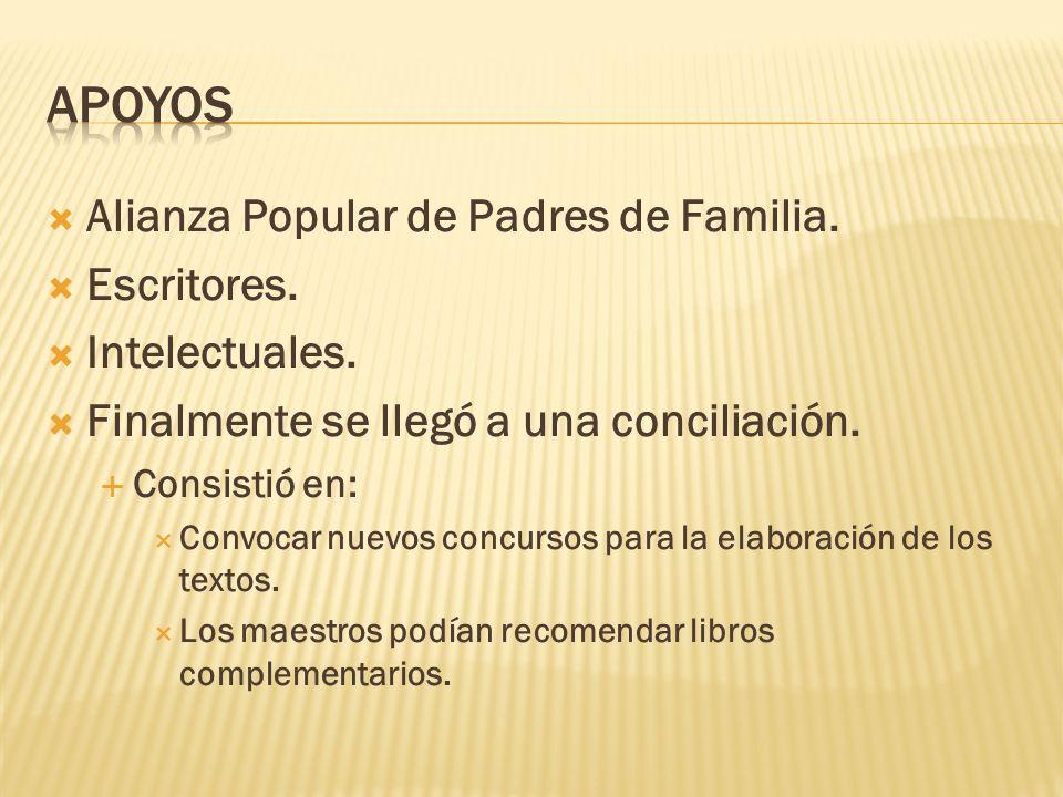 Apoyos Alianza Popular de Padres de Familia. Escritores.