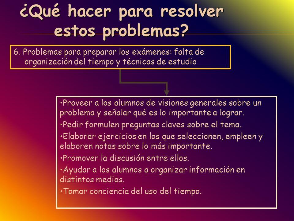 ¿Qué hacer para resolver estos problemas