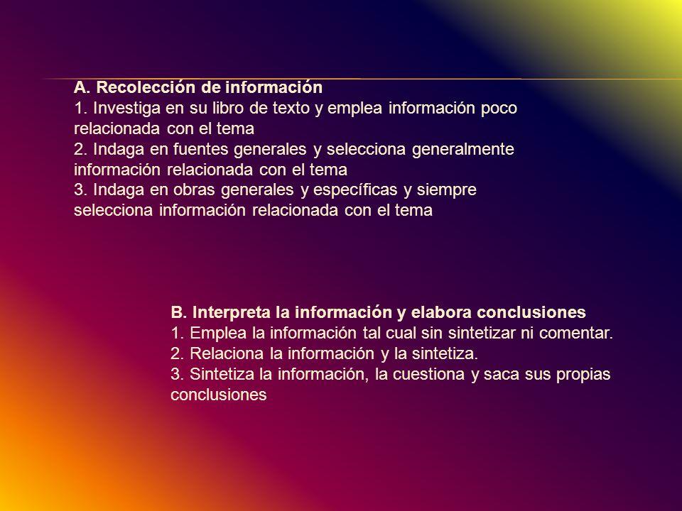 A. Recolección de información