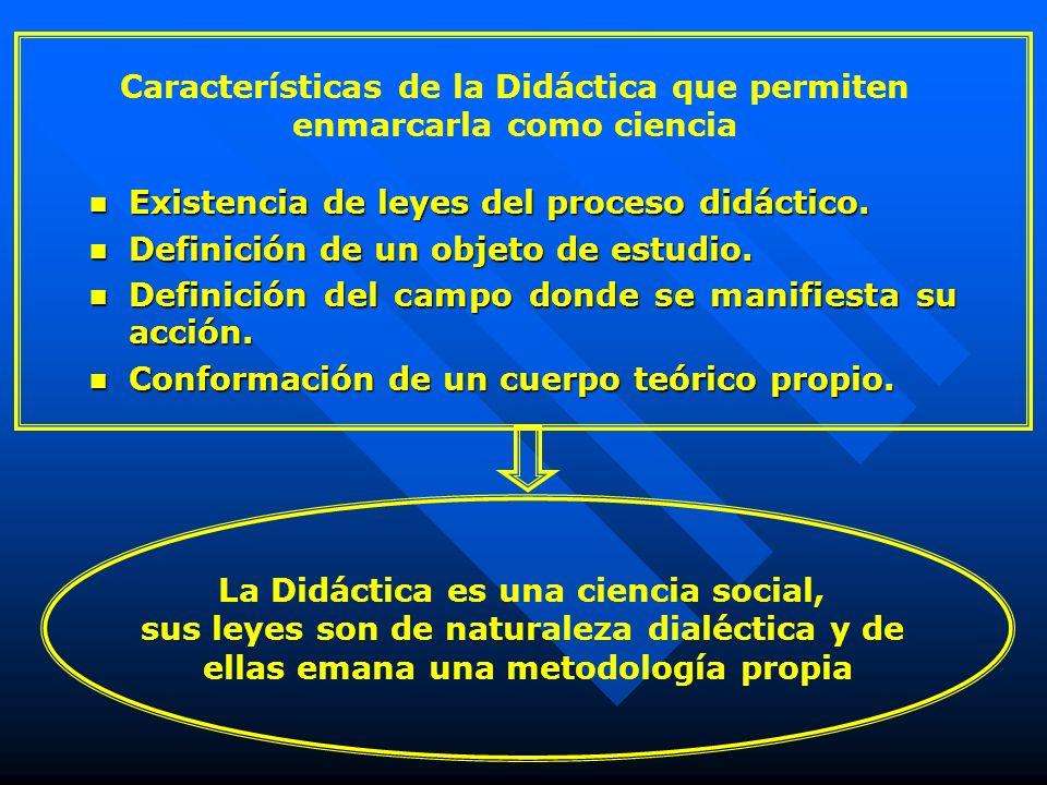 Características de la Didáctica que permiten enmarcarla como ciencia