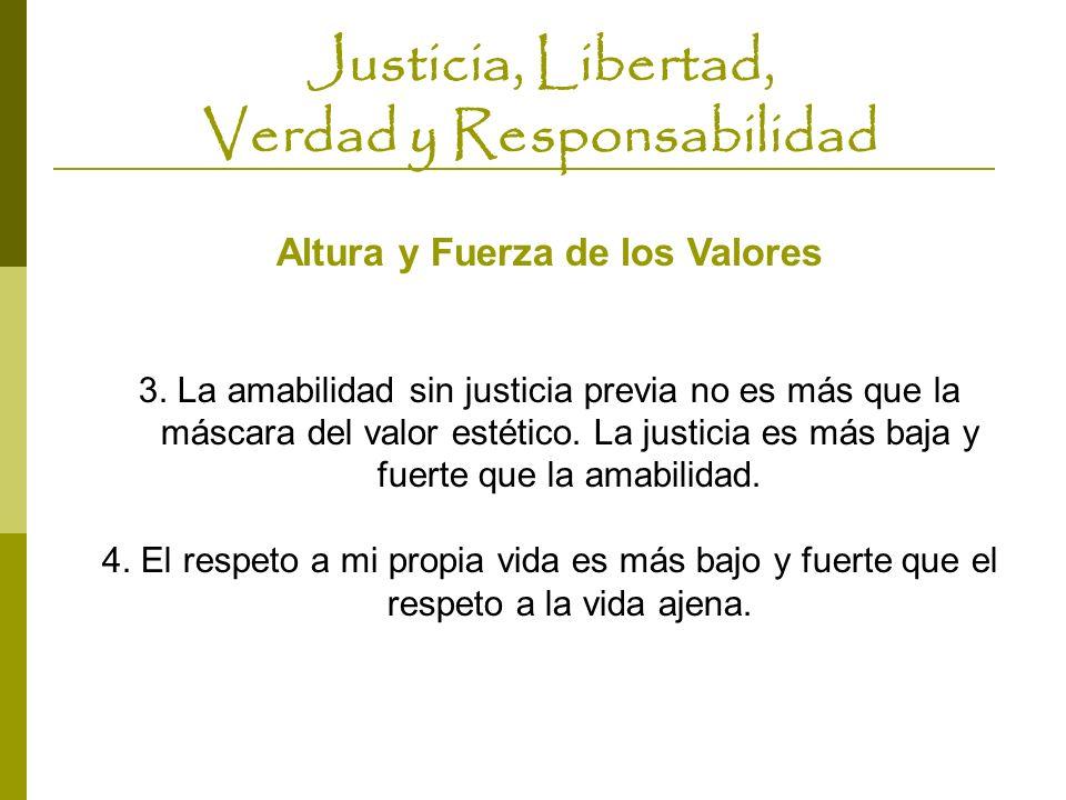 Justicia, Libertad, Verdad y Responsabilidad