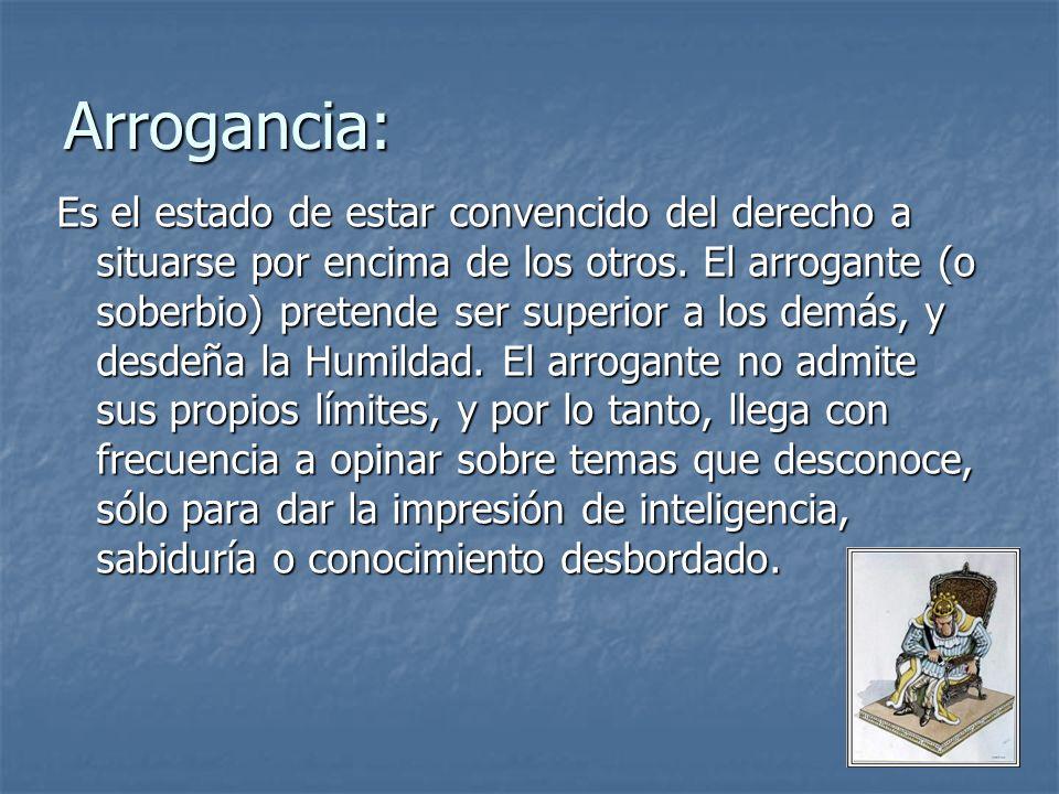 Arrogancia: