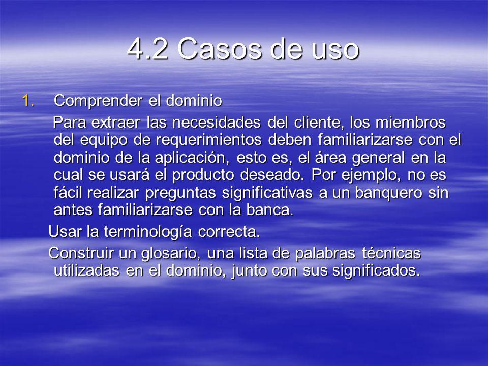 4.2 Casos de uso Comprender el dominio