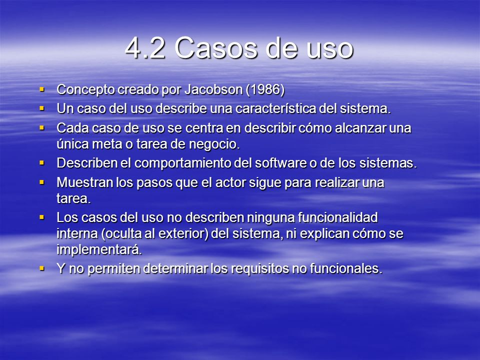 4.2 Casos de uso Concepto creado por Jacobson (1986)