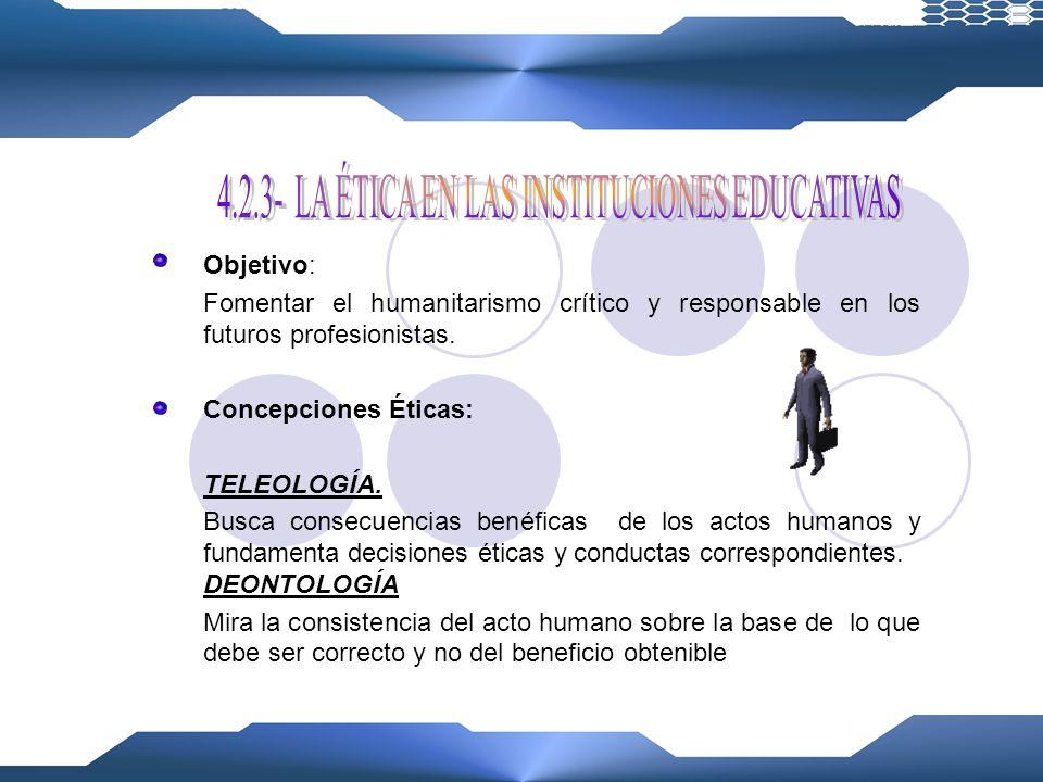 4.2.3- LA ÉTICA EN LAS INSTITUCIONES EDUCATIVAS
