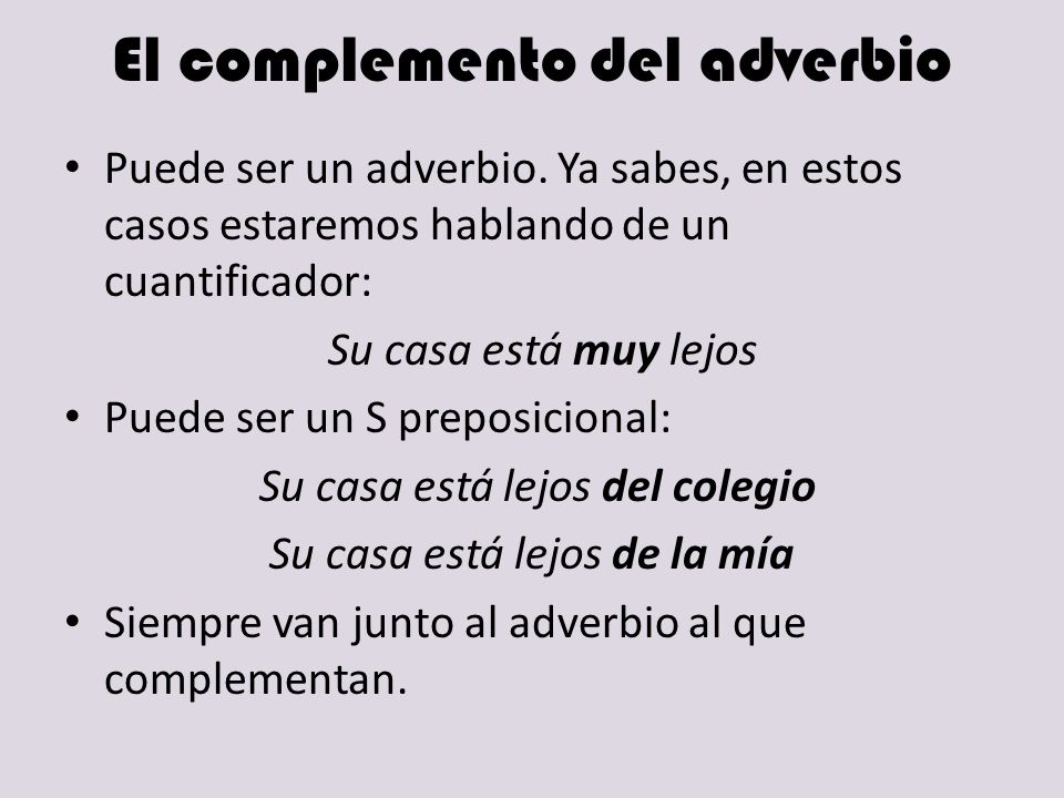 El complemento del adverbio