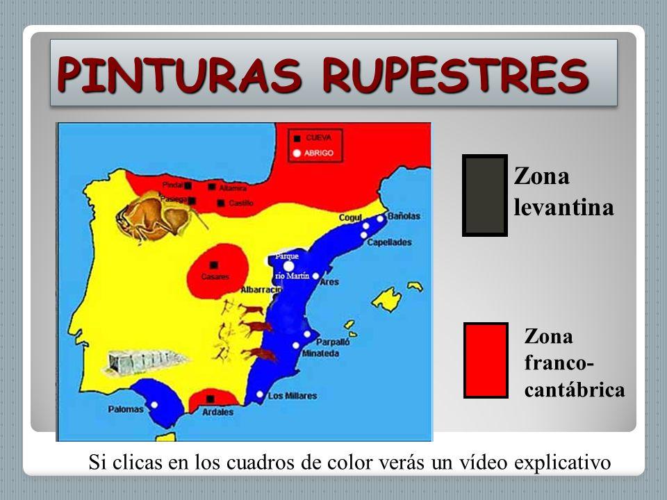 PINTURAS RUPESTRES Zona levantina Zona franco-cantábrica